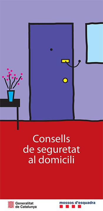 Mossos d'Esquadra - Consells de seguretat al domicili